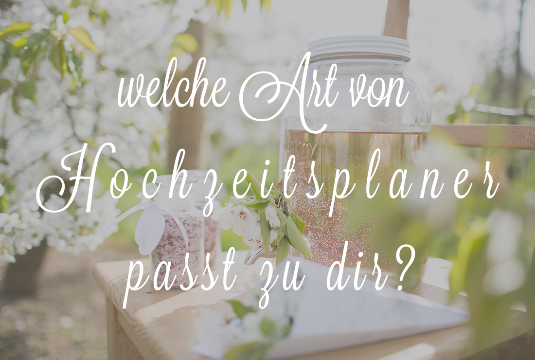Welche Art von Hochzeitsplaner passt zu dir?