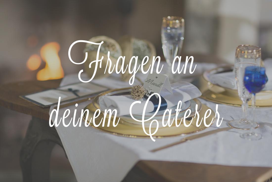 Fragen an Caterer