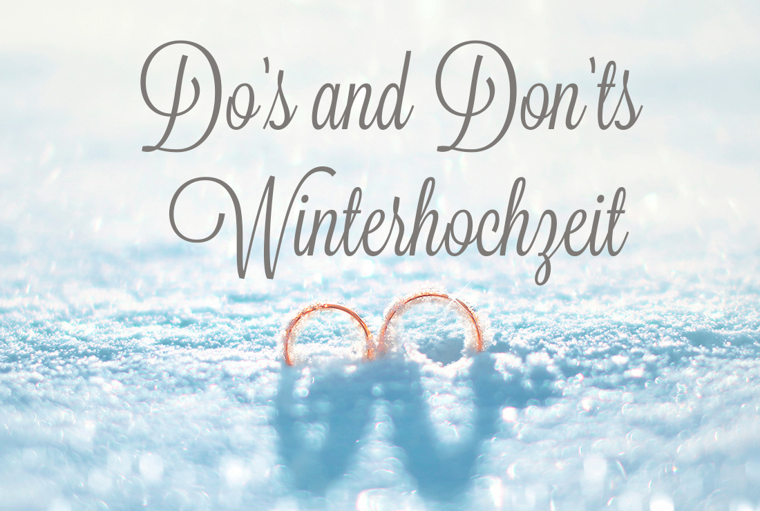 Do's and Don'ts Winterhochzeit