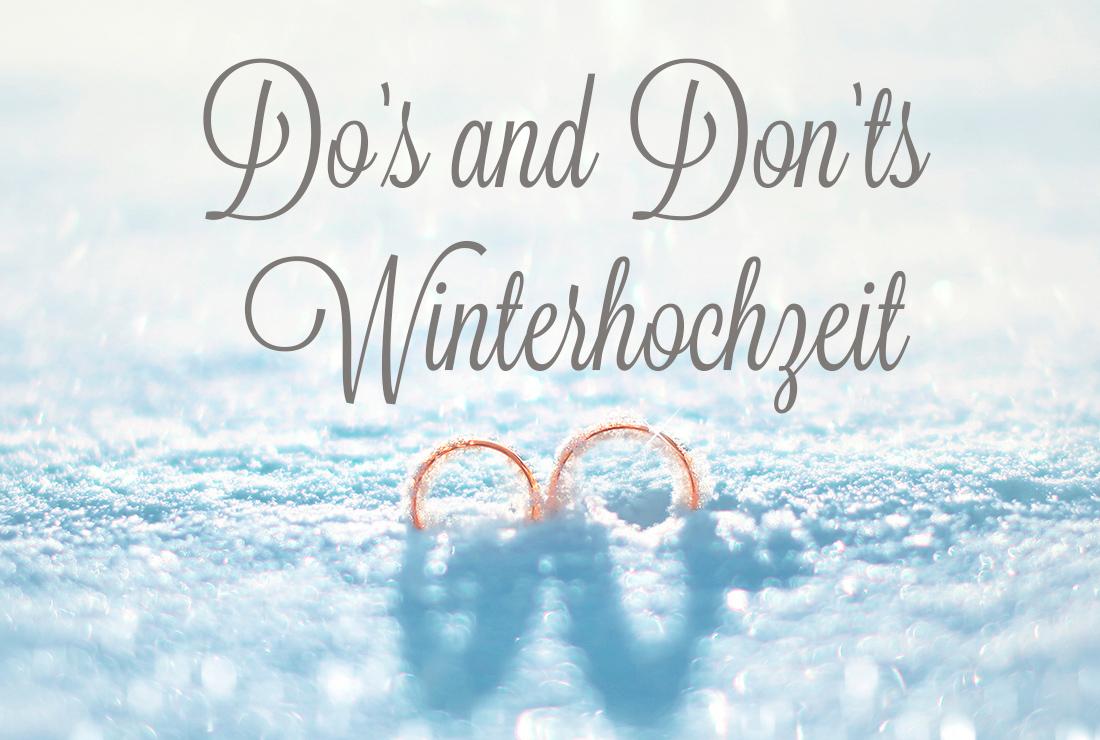 Do's and Don'ts Winterhochzeit