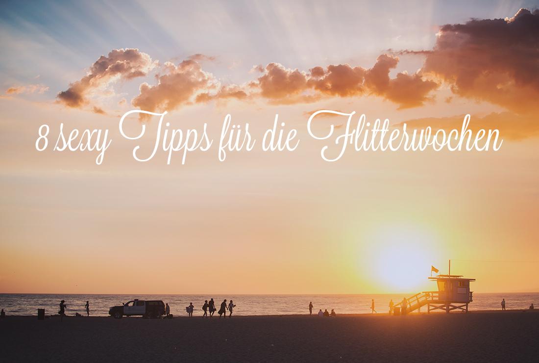 8 sexy Tipps für die Flitterwochen